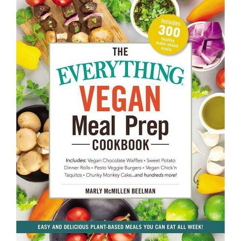 The Everything Vegan Meal Prep Cookbook - (Everything(r))by Marly McMillen  Beelman (Paperback)