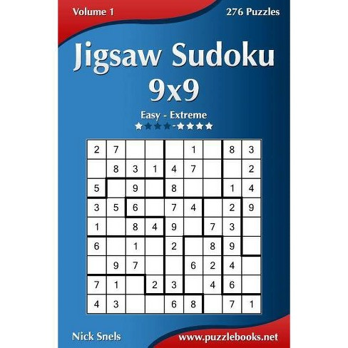 Jigsaw Sudoku 9x9 - Easy to Extreme - Volume 1 - 276 Puzzles - by Nick  Snels (Paperback)
