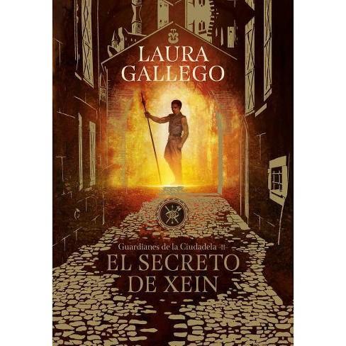 El Secreto de Xein / Xein's Secret - by  Laura Gallego (Paperback) - image 1 of 1