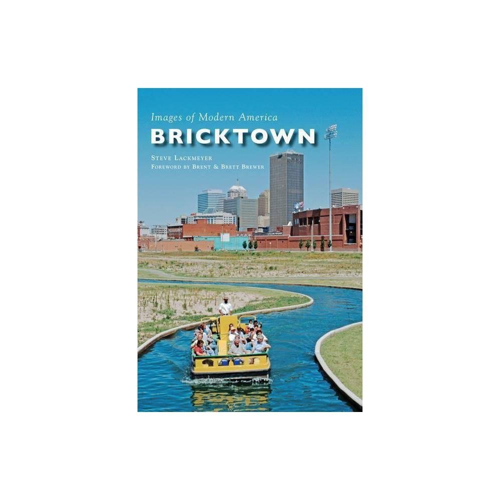 Bricktown By Steve Lackmeyer Paperback