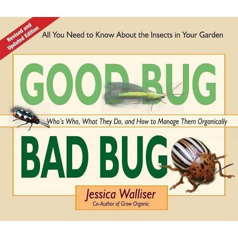 Good Bug Bad Bug - 2nd Edition by  Jessica Walliser (Spiral Bound) - image 1 of 1