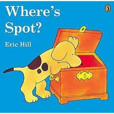 Where's Spot? (Reissue)(Paperback)(Eric Hill)