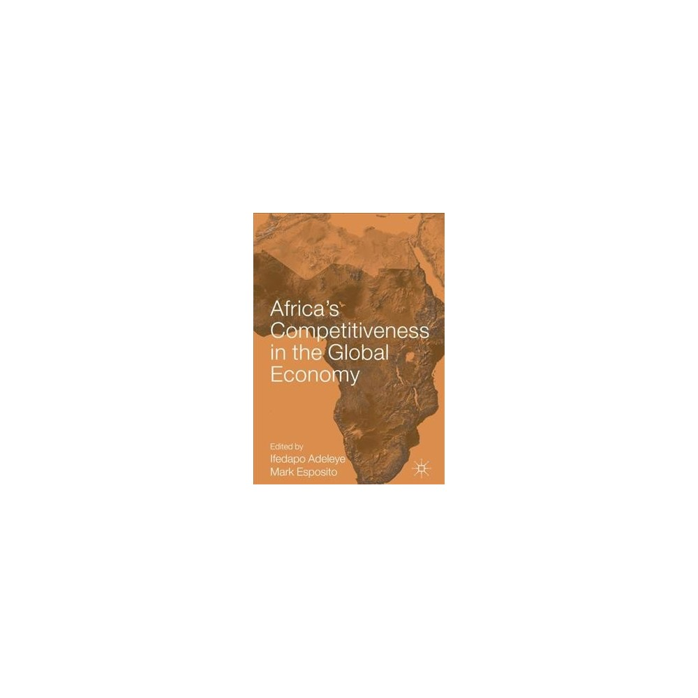 Africa's Competitiveness in the Global Economy (Hardcover)