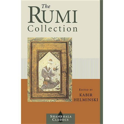 The Rumi Collection - (Shambhala Classics) by  Kabir Helminski (Paperback) - image 1 of 1