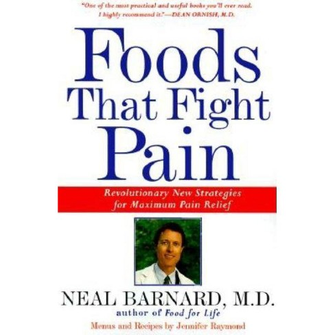 Foods That Fight Pain - by  Neal Barnard (Paperback) - image 1 of 1