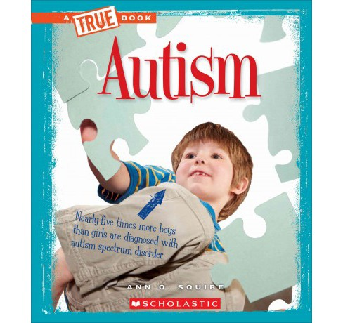 Autism (Paperback) (Ann O. Squire) - image 1 of 1