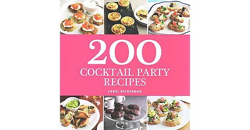 200 Cocktail Party Recipes (Paperback) (Carol Beckerman) - image 1 of 1