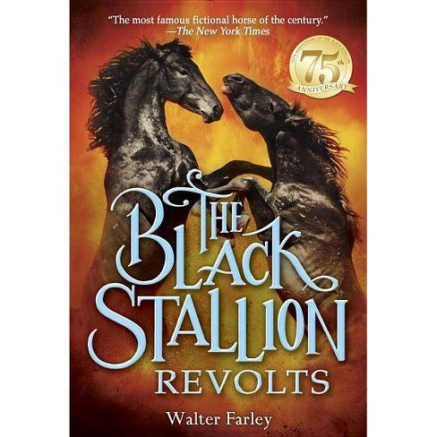 The Black Stallion Revolts - (Black Stallion (Paperback)) by  Walter Farley (Paperback) - image 1 of 1