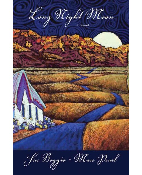Long Night Moon (Paperback) (Sue Boggio & Mare Pearl) - image 1 of 1