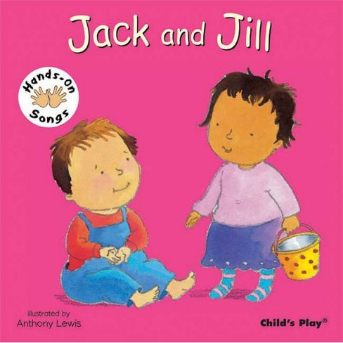 Jack and Jill - (Hands-On Songs) (Board_book) - image 1 of 1