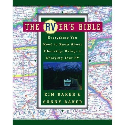 The Rver's Bible - by  Sunny Baker & Kim Baker (Paperback) - image 1 of 1