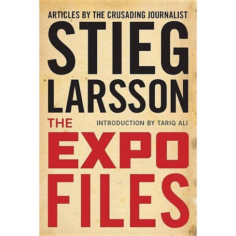 The Expo Files - by  Stieg Larsson (Hardcover) - image 1 of 1
