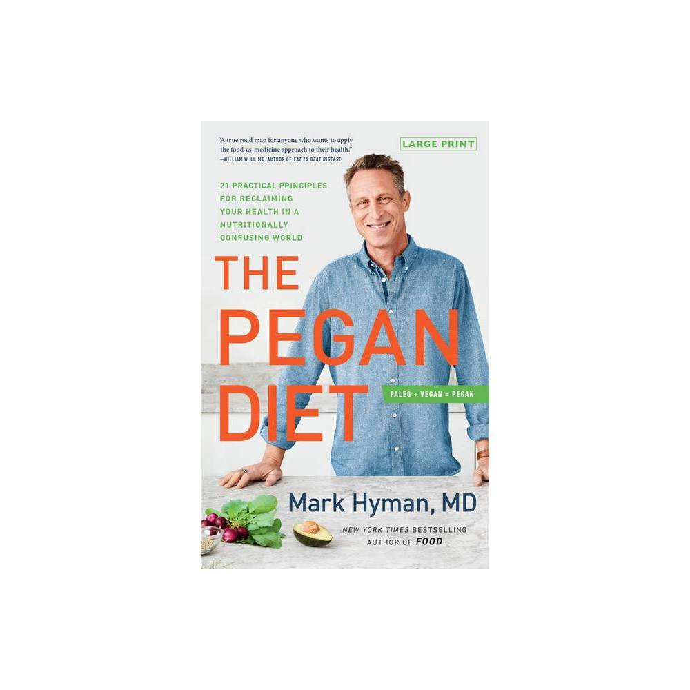The Pegan Diet Large Print By Mark Hyman Hardcover