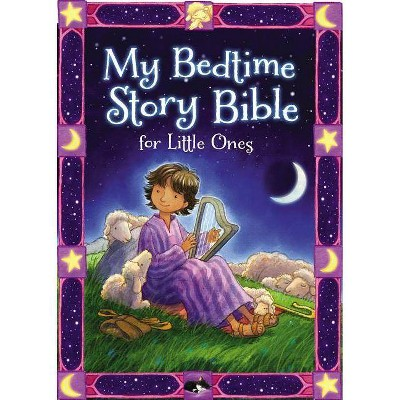 My Bedtime Story Bible for Little Ones - by Jean E Syswerda (Board_book)