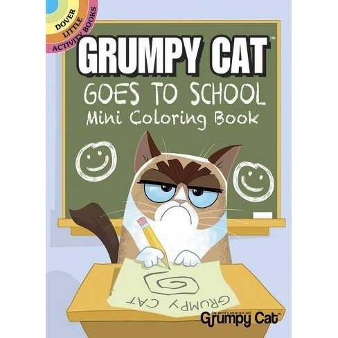 Grumpy Cat Goes to School Mini Coloring Book - (Dover Little Activity Books) by  John Kurtz (Paperback) - image 1 of 1