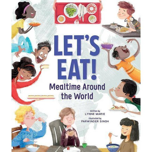 Let's Eat! - by  Lynne Marie (Hardcover) - image 1 of 1