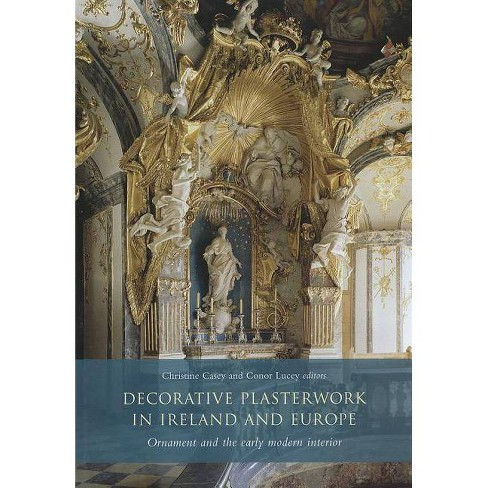Decorative Plasterwork in Ireland and Europe - (Hardcover) - image 1 of 1