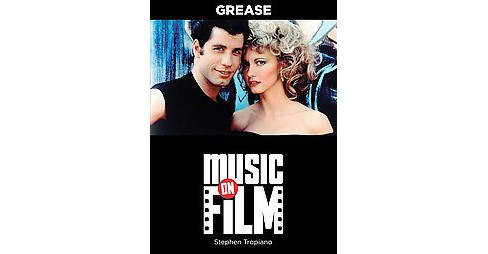 Grease : Music on Fim Series (Paperback) (Stephen Tropiano) - image 1 of 1