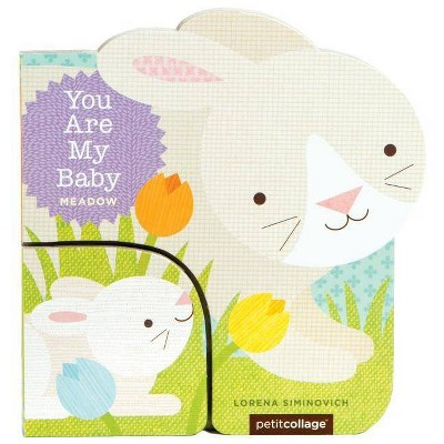 You Are My Baby: Meadow - (Board_book)