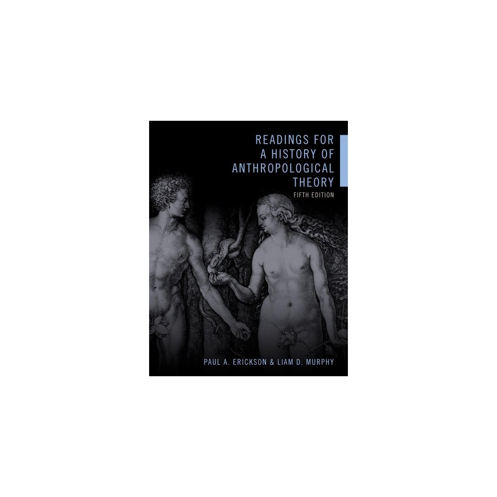 Readings for a History of Anthropological Theory (Paperback)