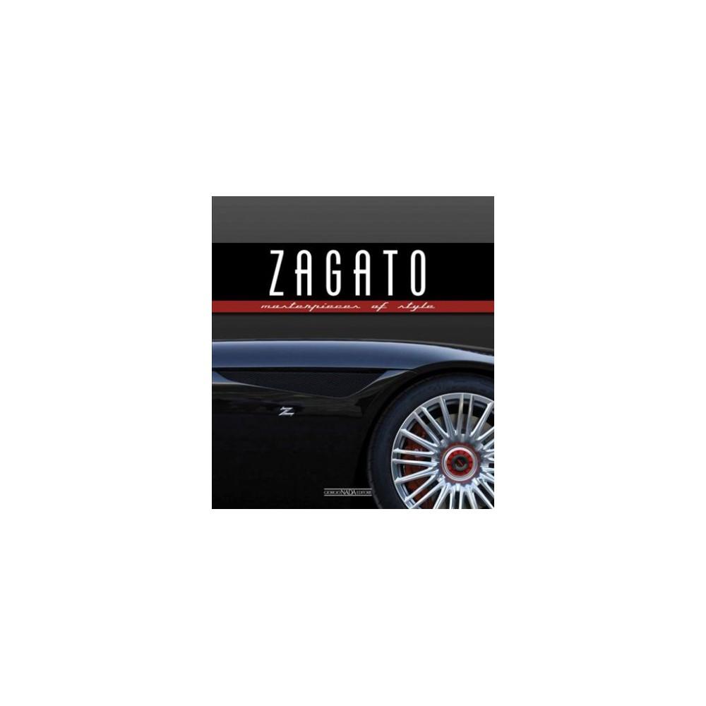 Zagato : Masterpieces of Style (Hardcover) (Luciano Greggio)