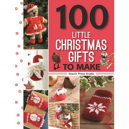 100 little christmas gifts to make paperback