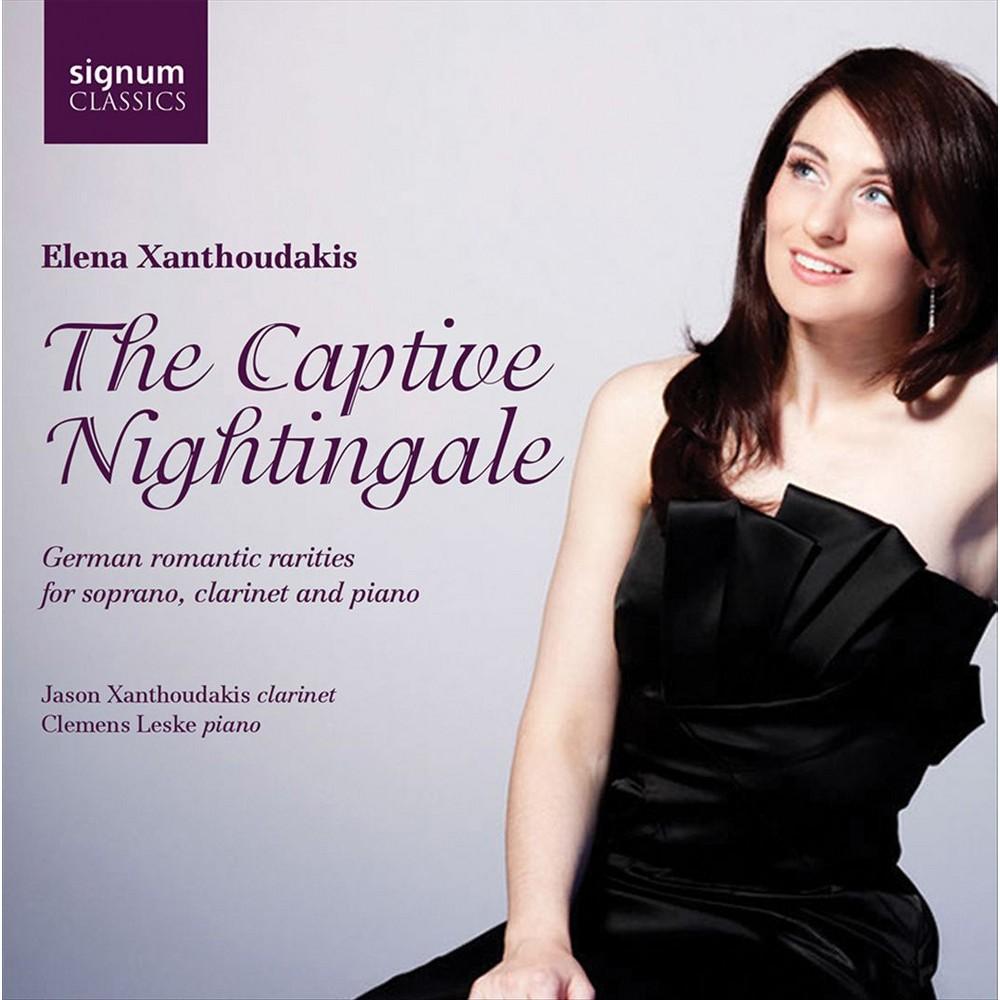 Elena Xanthoudakis - Captive Nightingale:German Romantic R (CD)