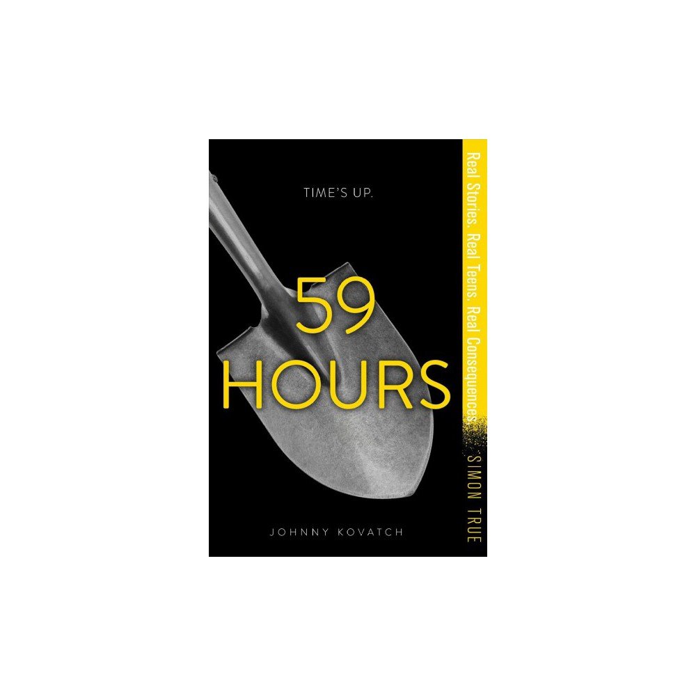 59 Hours - (Simon True) by Johnny Kovatch (Hardcover)