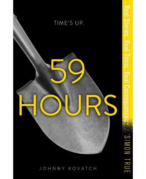 59 Hours -  (Simon True) by Johnny Kovatch (Paperback) - image 1 of 1