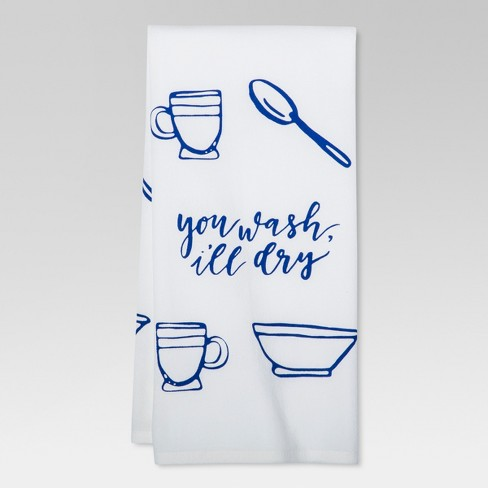 "Blue ""You Wash I'll Dry"" Kitchen Towel - Threshold™ - image 1 of 1"