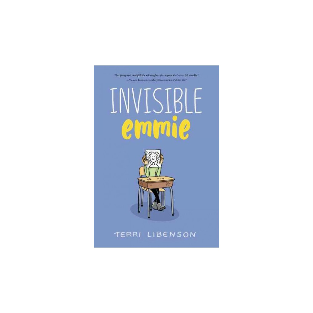Invisible Emmie - by Terri Libenson (Hardcover)