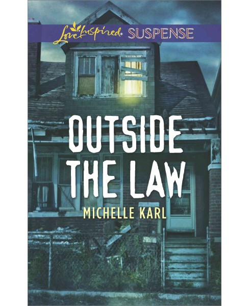 Outside the Law (Paperback) (Michelle Karl) - image 1 of 1