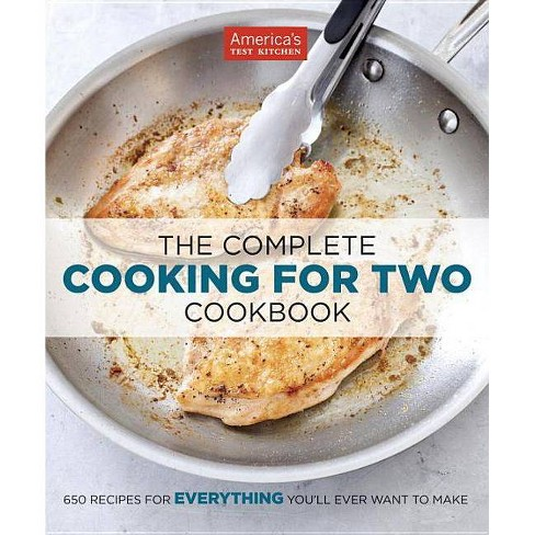 The Complete Cooking For Two Cookbook Paperback By America S Test Kitchen Target