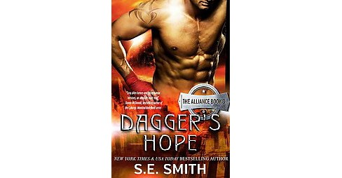 Dagger's Hope (Paperback) (S. E. Smith) - image 1 of 1