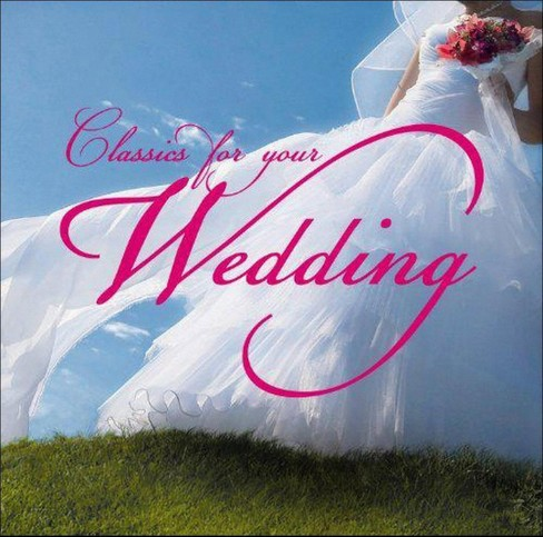 Various - Classics for your wedding (CD) - image 1 of 1