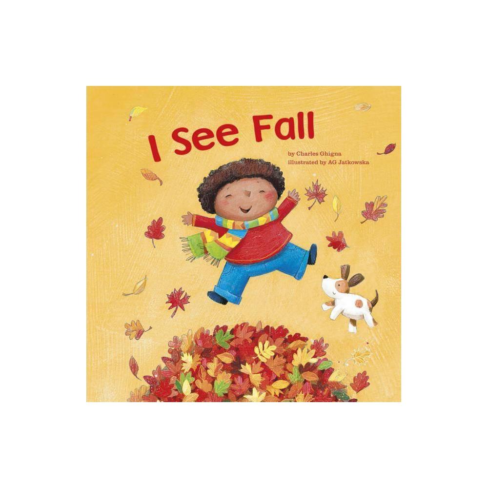 I See Fall By Charles Ghigna Paperback