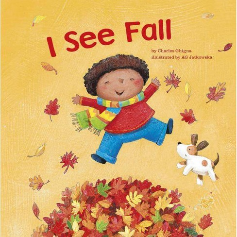 I See Fall - by  Charles Ghigna (Paperback) - image 1 of 1