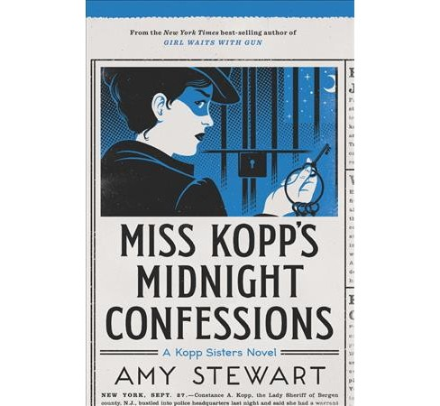 Miss Kopp's Midnight Confessions -  Reprint (Kopp Sisters) by Amy Stewart (Paperback) - image 1 of 1