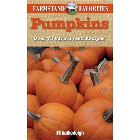 Pumpkins: Farmstand Favorites - (Paperback) - image 1 of 1