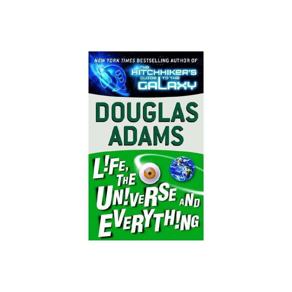 Life The Universe And Everything Hitchhiker S Trilogy By Douglas Adams Paperback