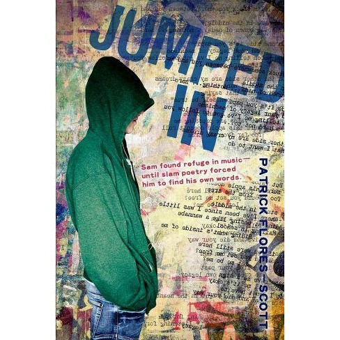 Jumped in - by  Patrick Flores-Scott (Hardcover) - image 1 of 1