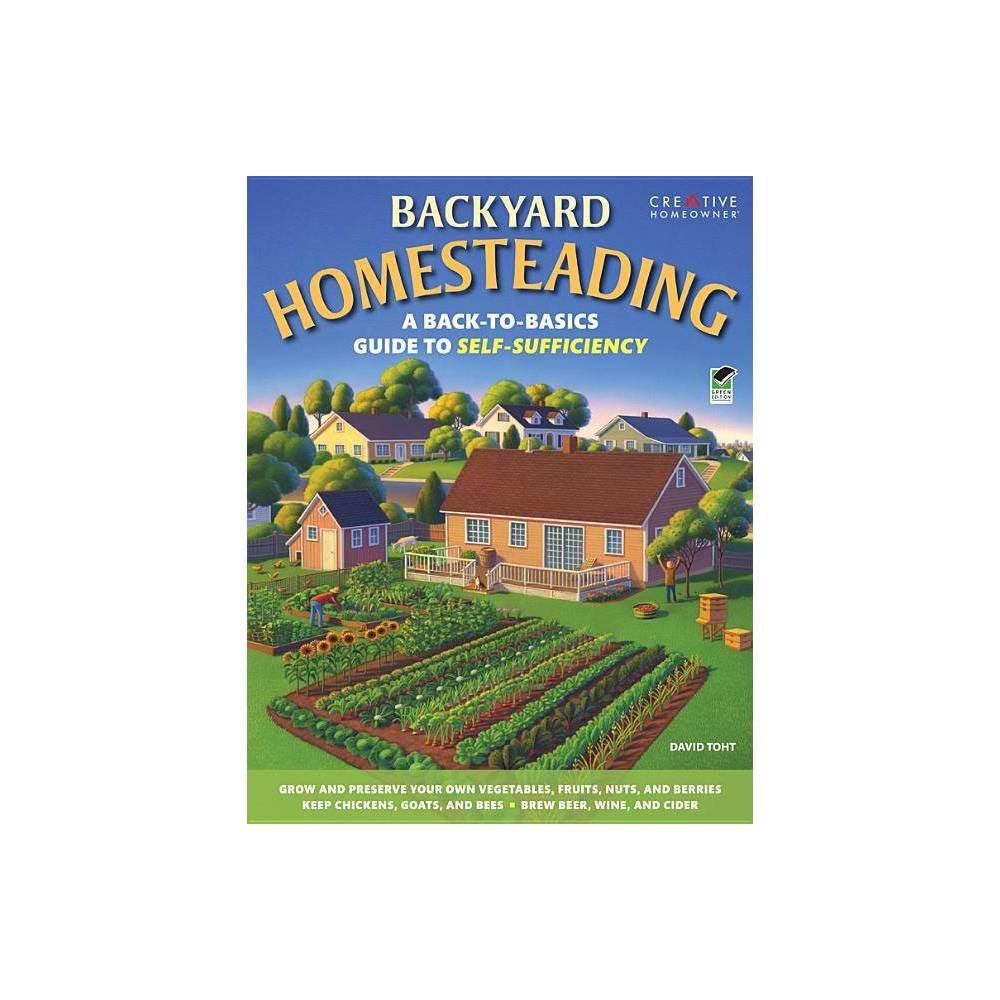 Backyard Homesteading By David Toht Paperback