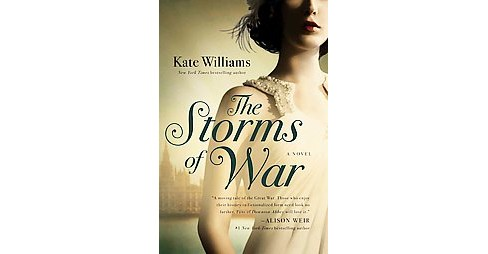 Storms of War (Hardcover) (Kate Williams) - image 1 of 1
