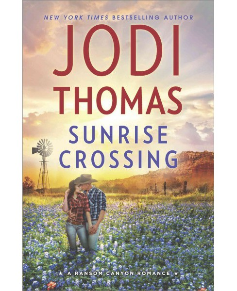 Sunrise Crossing (Hardcover) (Jodi Thomas) - image 1 of 1