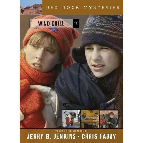 Wind Chill - (Red Rock Mysteries (Paperback)) by  Jerry B Jenkins & Chris Fabry (Paperback) - image 1 of 1