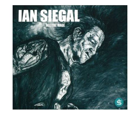 Ian Siegal - All The Rage (CD) - image 1 of 1