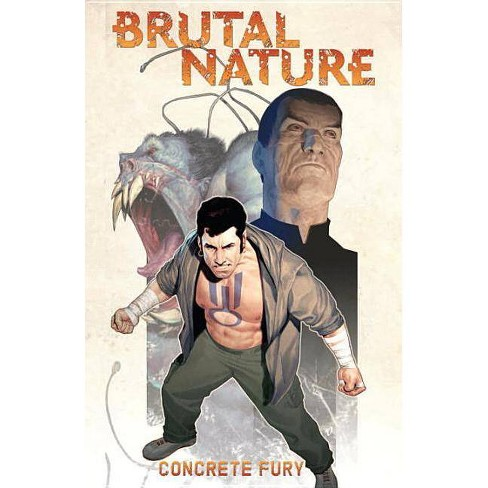 Brutal Nature, Vol. 2: Concrete Fury - (Bn) by  Luciano Saracino (Paperback) - image 1 of 1