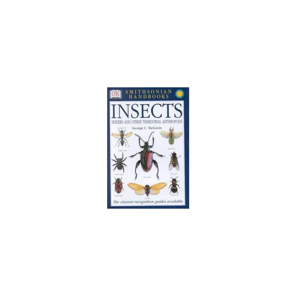 Smithsonian Handbooks Insects : Spiders and Other Terrestrial Arthropods (Paperback) (George C. McGavin)