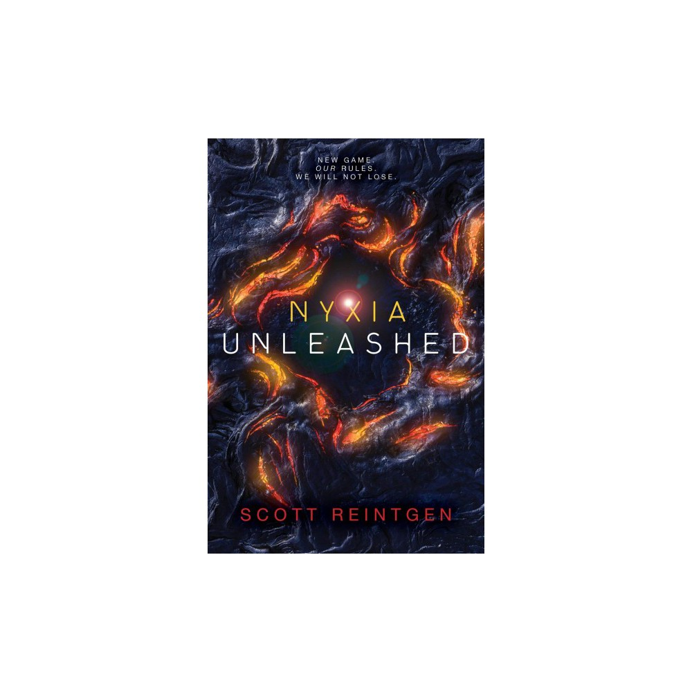 Nyxia Unleashed - (Nyxia Triad) by Scott Reintgen (Hardcover)