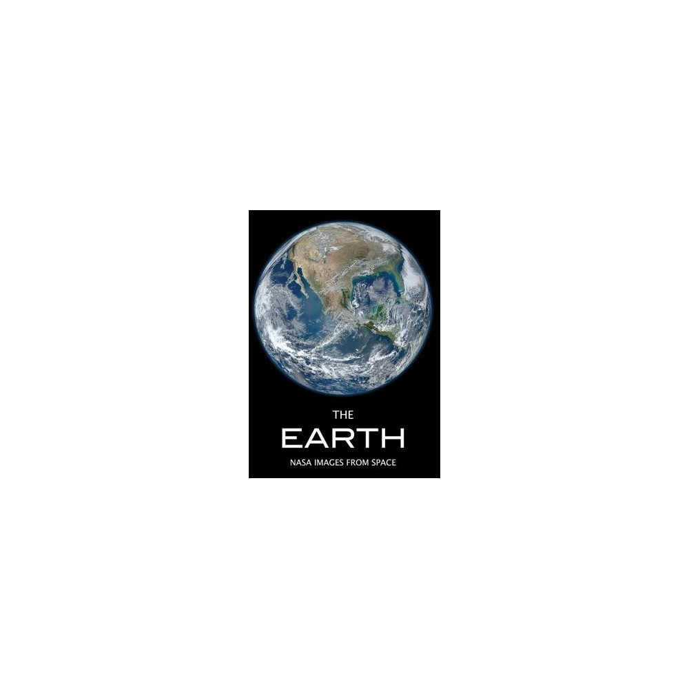 Earth : A Visual Story of Our Amazing Planet Featuring Nasa Images - by Beth Alesse (Paperback)